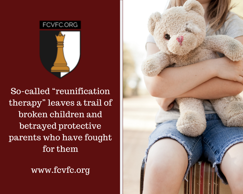 "So-called ""reunification therapy"" leaves a trail of broken children and betrayed protective parents who have fought for them"